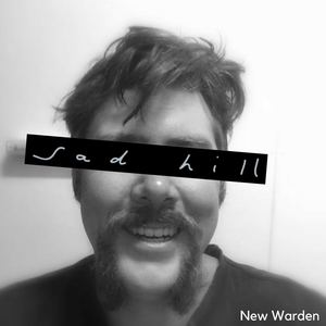 Sad Hill - New Warden