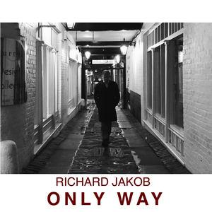 Richard Jakob - Only Way