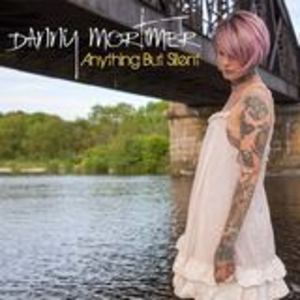 Danny Mortimer - Anything But Silent