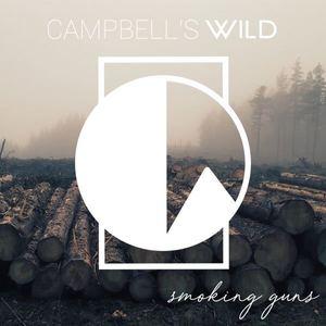 Campbell's Wild - Smoking Guns