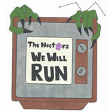 The Nectars - We Will Run