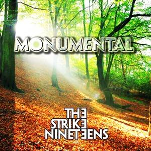 The Strike Nineteens - Monumental
