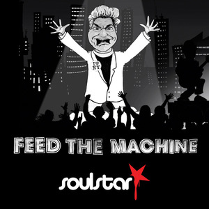 Soulstar - Feed the Machine (feat Rev. Billy)