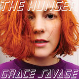 Grace Savage - The Hunger