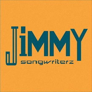 Songwriterz - Jimmy