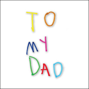 Beatrice Dis - To my dad
