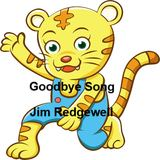 Jim Redgewell - Goodbye Song
