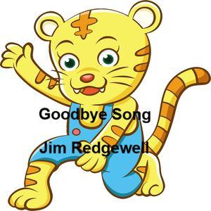 Jim Redgewell - Goodbye Song
