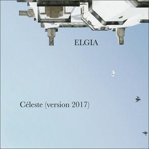 ELGIA - Céleste (Version 2017)