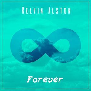 Kelvin Alston - Forever