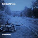 Kristian Parsons - A Million Miles