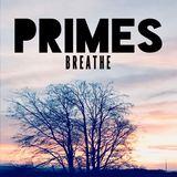 Primes - Breathe