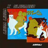 LibraLibra - Animali (Slugabed Remix)