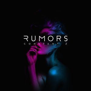 Constant Z - Rumors