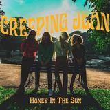 Creeping Jean  - Honey In The Sun