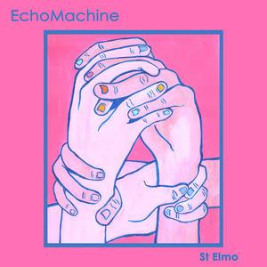 Echo Machine - St Elmo