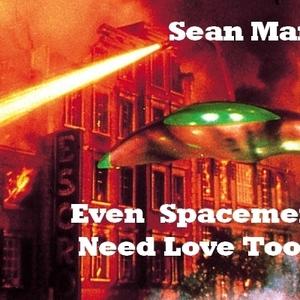 Sean Manz - Even Spacemen Need Love Too