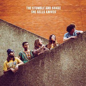The Stumble and Shake - She Sells Knives