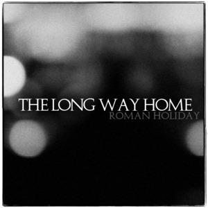 Roman Holiday - The Long Way Home