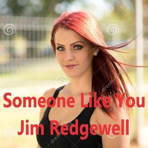 Jim Redgewell - Someone Like You