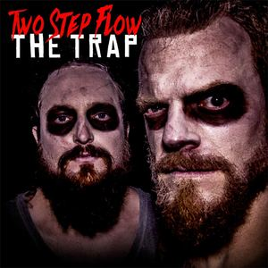 Two Step Flow - The Trap