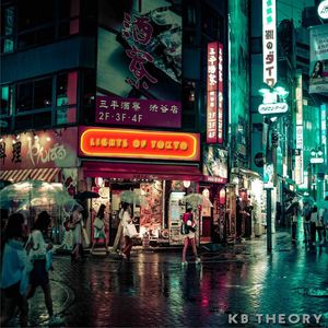 KB Theory - Lights of Tokyo