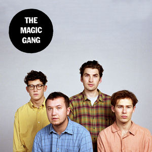 The Magic Gang - All That I Want Is You