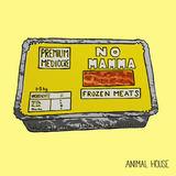 Animal House - No Mamma