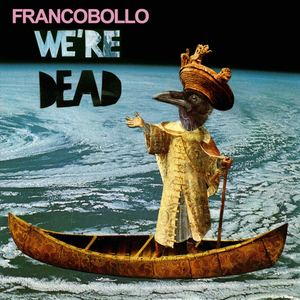 Francobollo - We're Dead
