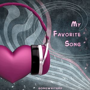 Songwriterz - My Favorite Song