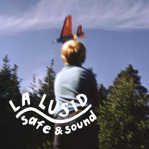 La Lusid - Safe & Sound