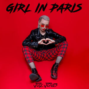 July Jones - Girl in Paris