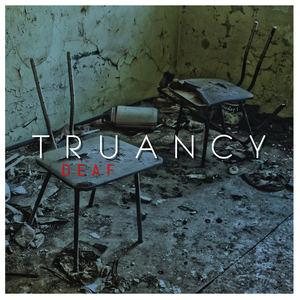 DEAF - Truancy