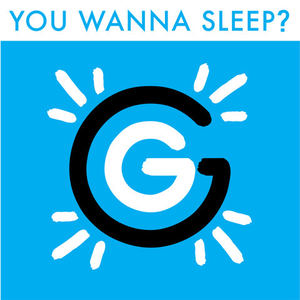 Glowing Glare - You Wanna Sleep?