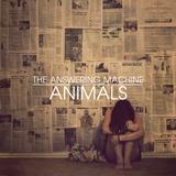 The Answering Machine - Animals