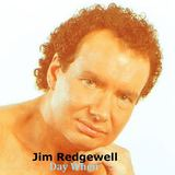 Jim Redgewell - Day When