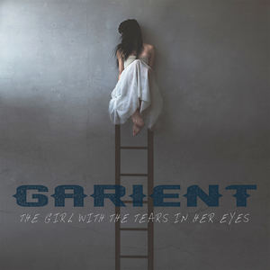 Garient - The Girl With The Tears In Her Eyes