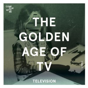 The Golden Age Of TV