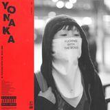 Yonaka - F.W.T.B. (Radio Edit)
