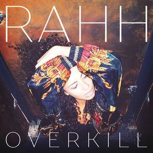 Rahh - Overkill