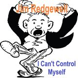 Jim Redgewell - I Can't Control Myself