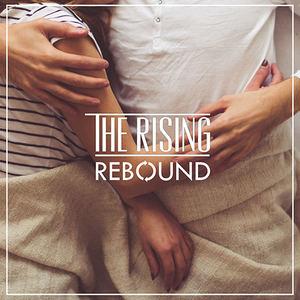 The Rising - Rebound