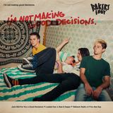 Bakers Eddy - Good Decisions