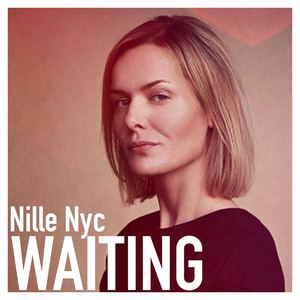 Nille Nyc - Waiting