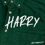The Harriets - Harry
