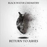 Black Water Chemistry