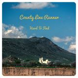County Line Runner  - Hard To Find