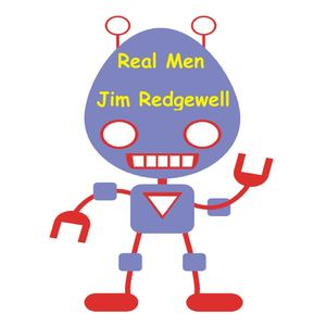 Jim Redgewell - Real Men