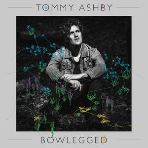 Tommy Ashby - Bowlegged