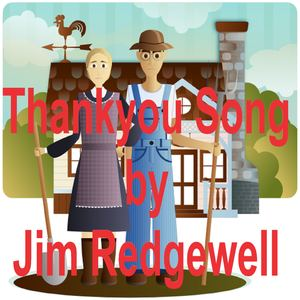 Jim Redgewell - Thankyou Song